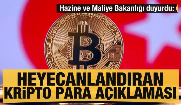 Hazine ve Maliye Bakanlığı'ndan heyecanlandıran kripto para açıklaması
