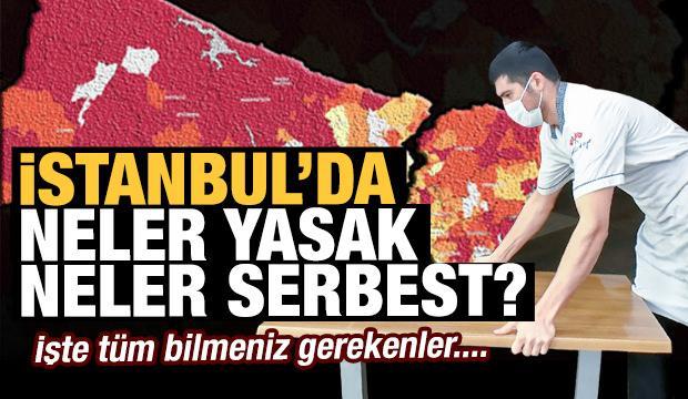 İşte İstanbul'da normalleşme detayları! Neler yasak neler serbest?