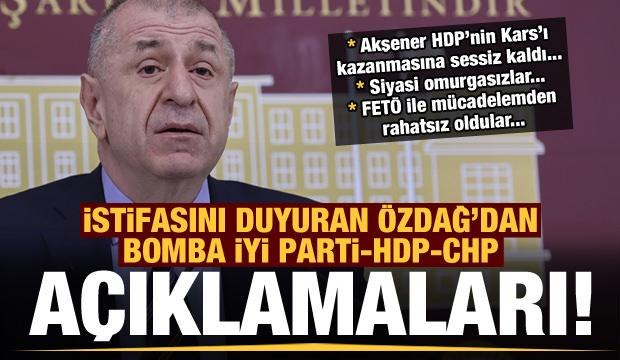Son dakika: Ümit Özdağ istifa edip bomba açıklamalarda bulundu! İYİ Parti-CHP-HDP...