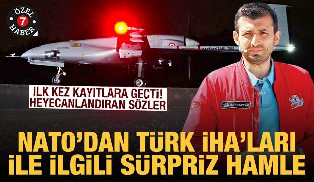 Sürpriz rapor yayımlandı: NATO da Türk S/İHA'sı Bayraktar TB2'nin gücünü tescilledi