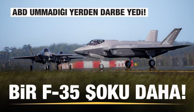 ABD'ye F-35 şoku! Ummadığı yerden darbe geldi