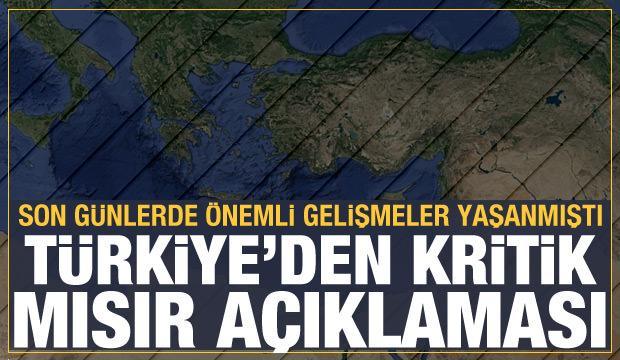 Güvenlik kaynaklarından Türkiye-Mısır ilişkilerine ilişkin son dakika açıklama