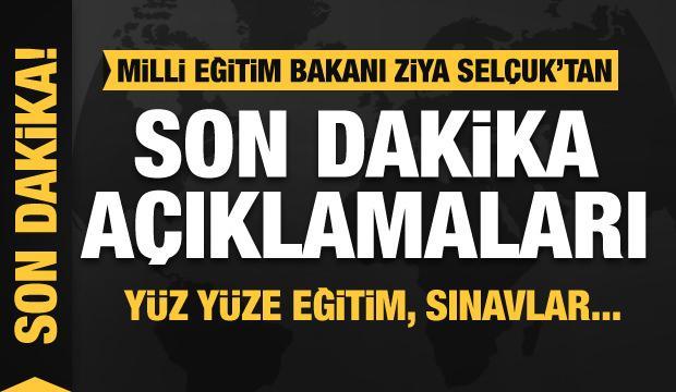 Milli Eğitim Bakanı Ziya Selçuk'tan yüz yüze eğitim, tatil ve sınav açıklaması
