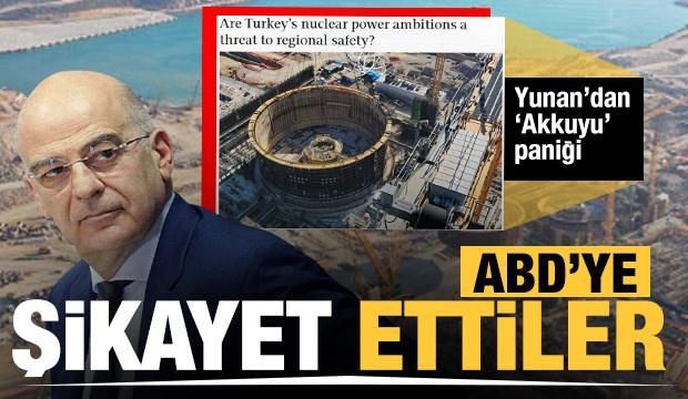 Yunanistan'dan 'Akkuyu' paniği: ABD'ye şikayet ettiler