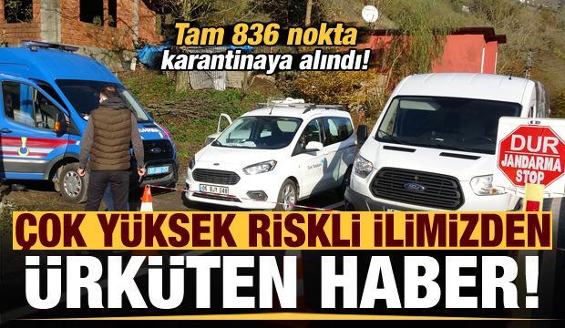 'Çok yüksek riskli' Trabzon'da 836 nokta karantinaya alındı!