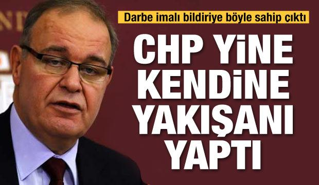 Darbe imalı bildiriye yine CHP sahip çıktı!
