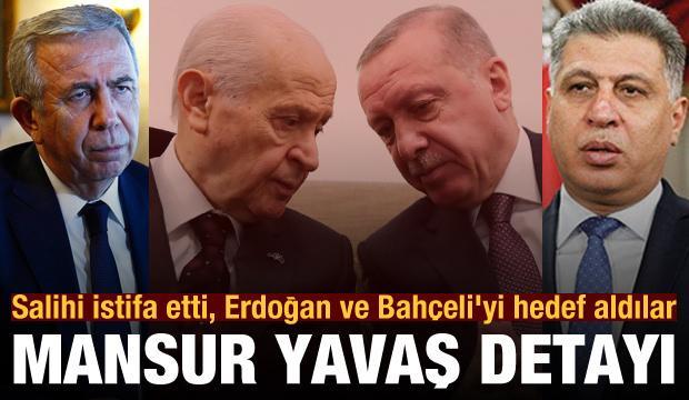 Mansur Yavaş detayı: Erşat Salihi istifa etti, Erdoğan ve Bahçeli'yi hedef aldılar