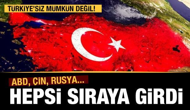 Küresel güçler Türkiye için sıraya girdi