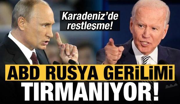 Karadeniz'de restleşme! ABD-Rusya gerilimi tırmanıyor
