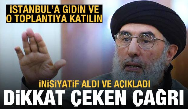 İnisiyatif alıp çağrı yaptı: İstanbul'a gidin ve o toplantıya katılın