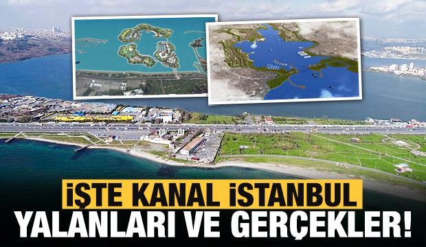 CHP'nin Kanal İstanbul yalanları ve gerçekler!