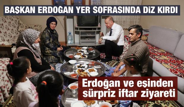 Cumhurbaşkanı Erdoğan ve eşinden sürpriz iftar ziyareti