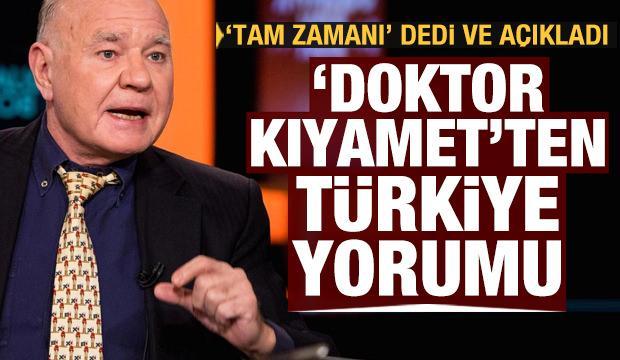 'Doktor Kıyamet'ten Türkiye yorumu! 'Tam zamanı' dedi ve açıkladı