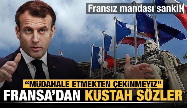 Fransa, açıkça ülkenin içişlerine karıştı: Müdahale etmekten çekinmeyiz