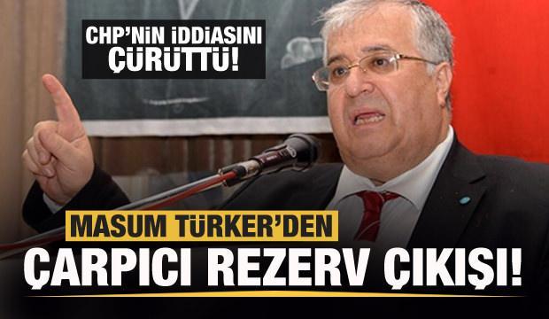 Masum Türker, CHP'nin '128 milyar dolar' iddiasını çürüttü!