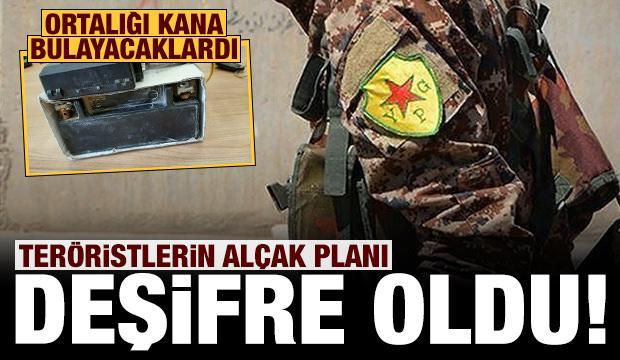 Teröristlerin alçak planı deşifre oldu!