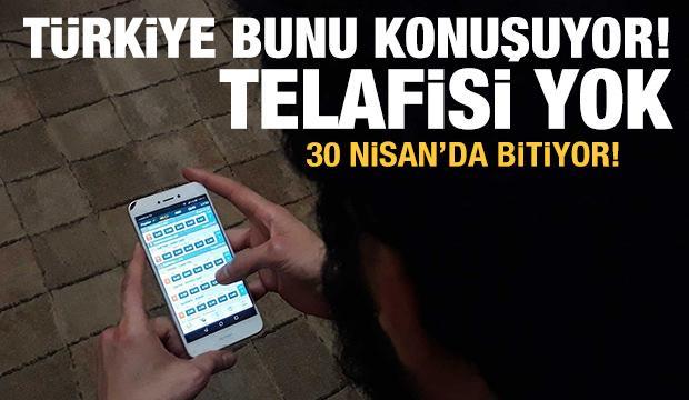 Türkiye bunu konuşuyor! Telafisi yok, 30 Nisan'da bitiyor