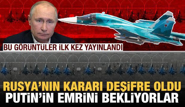 Bu görüntüler ilk kez yayınlandı! Sınırdaki savaş uçakları Putin'in emrini bekliyor