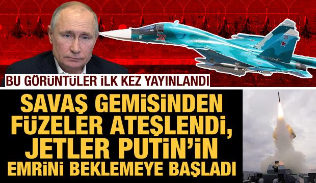 Savaş gemisinden füzeler ateşlendi! Sınırdaki savaş uçakları da Putin'in emrini bekliyor