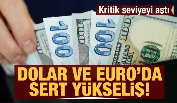 Dolar ve Euro'da sert yükseliş! Euro 10 TL'yi aştı