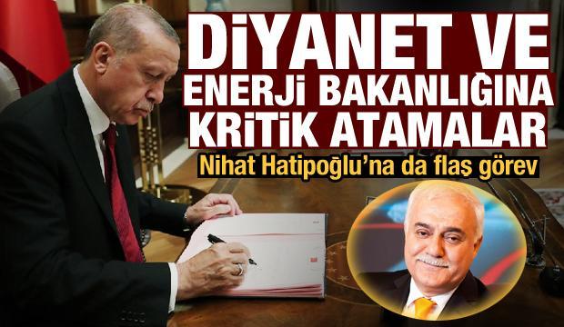 Erdoğan imzaladı: Nihat Hatipoğlu'na flaş görev, iki bakanlığa ve Diyanet'e yeni atamalar