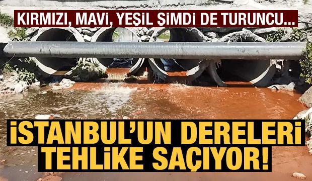 İstanbul'un dereleri rengarenk akıyor! Bu kez de 'turuncu dere'