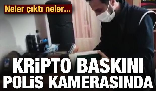 Kripto para operasyonu polis kamerasında!