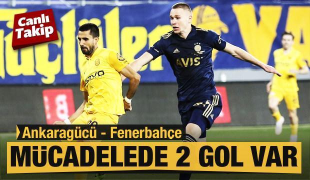 Ankaragücü - Fenerbahçe! CANLI