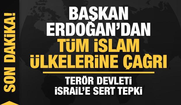 Başkan Erdoğan: Terör devleti İsrail Kudüs'teki Müslümanlara ahlaksızca saldırmaktadır