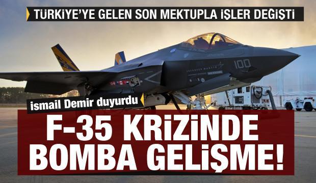 İsmail Demir duyurdu: F-35'te bomba gelişme! ABD Türkiye'ye mektup gönderdi