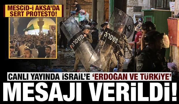 İsrail'e net mesaj: Mescid-i Aksa'da Türkiye ve Erdoğan sloganları!
