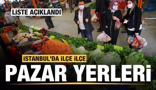 Liste açıklandı! İstanbul'da ilçe ilçe pazar yerleri