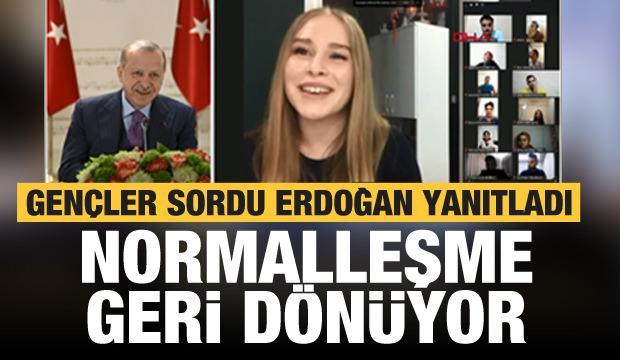 Normalleşme geri dönüyor! Erdoğan'dan son dakika açıklaması