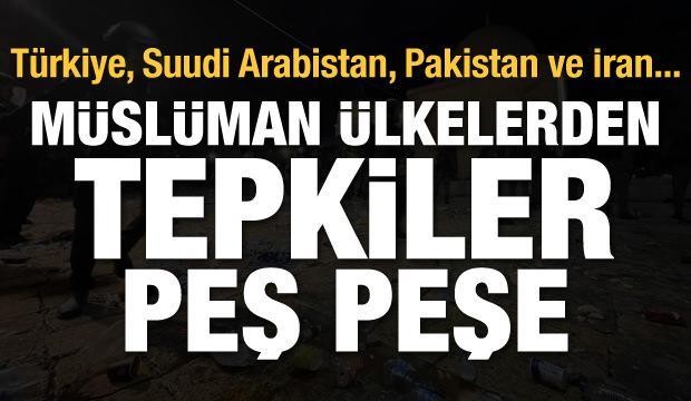 Son Dakika Haberi: Müslüman ülkelerden İsrail'e Mescid-i Aksa tepkisi