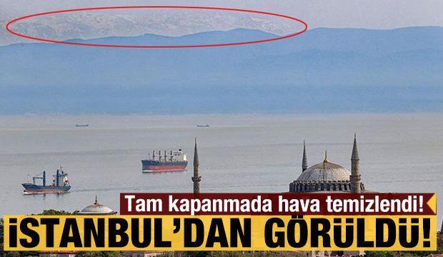 Tam kapanmada hava temizlendi! İstanbul'dan Uludağ'ın zirveleri göründü