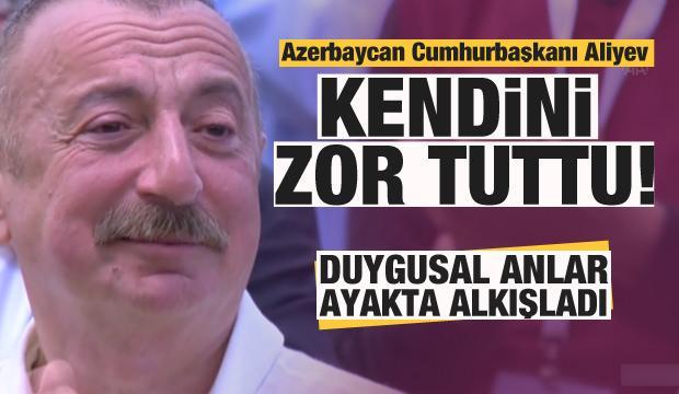 Aliyev kendini zor tuttu! Duygusal anlar...