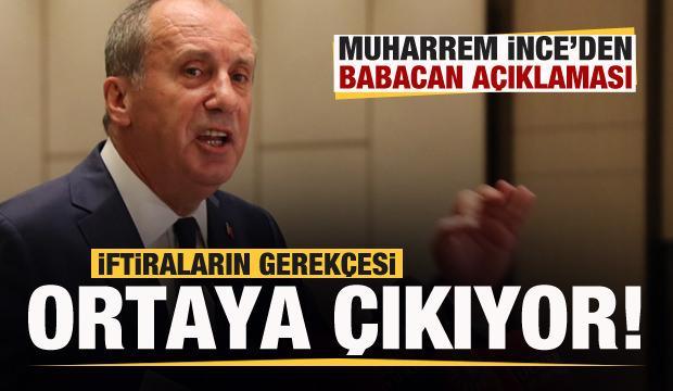 İnce'den Ali Babacan açıklaması: Atılan iftiraların gerekçesi ortaya çıkıyor