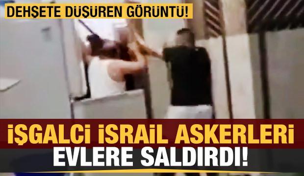 İşgalci İsrail askerleri Filistinlilerin evlerine saldırdı!
