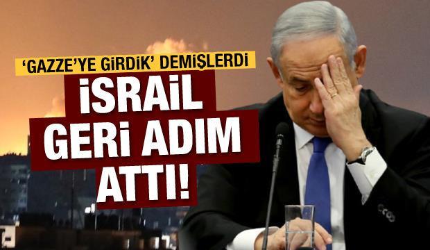 """İsrail """"Gazze'ye girildi"""" açıklamasından geri adım attı"""