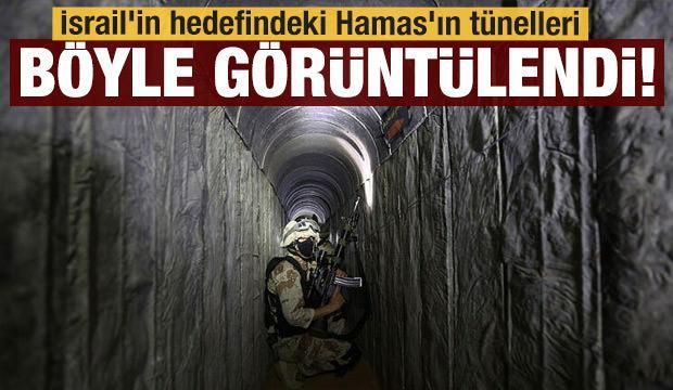 İsrail'in hedefindeki Hamas'ın tünelleri görüntülendi