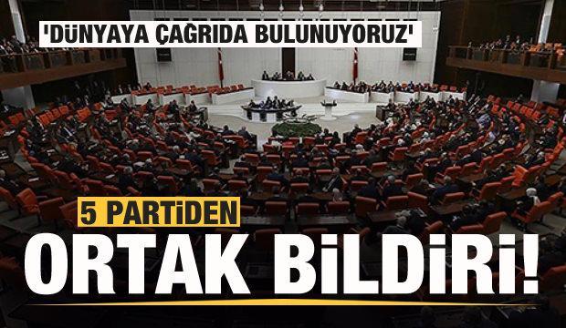 Meclis'te 5 partiden ortak açıklama!