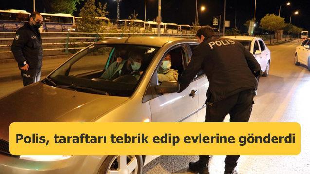 Polis, Beşiktaş taraftarını tebrik edip evlerine gönderdi