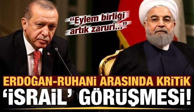 Son dakika: Erdoğan-Ruhani arasında kritik İsrail görüşmesi! 'Eylem birliği artık zaruri'