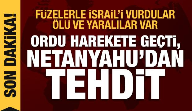 Füzelerle İsrail'i vurdular, ölü ve yaralılar var! Ordu ve Netanyahu'dan tehdit