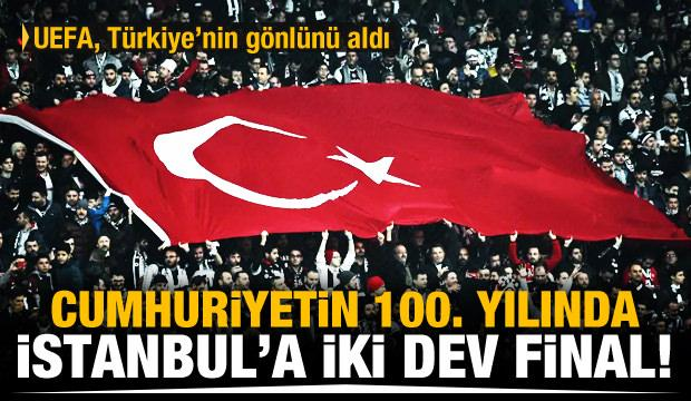 UEFA'dan İstanbul'a iki dev final!