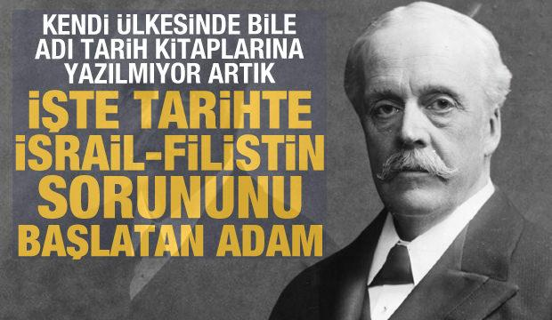Arthur Balfour: Tarihte Filistin-İsrail sorununu başlatan adam