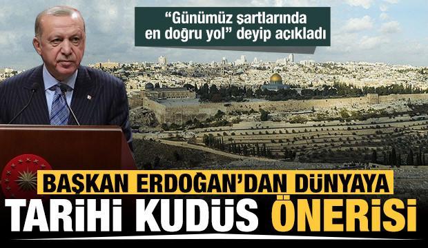 Başkan Erdoğan: Kudüs 3 dinin temsilcilerinden oluşan bir komisyon tarafından yönetilmeli