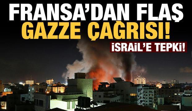 Fransa'dan İsrail'e flaş Gazze çağrısı