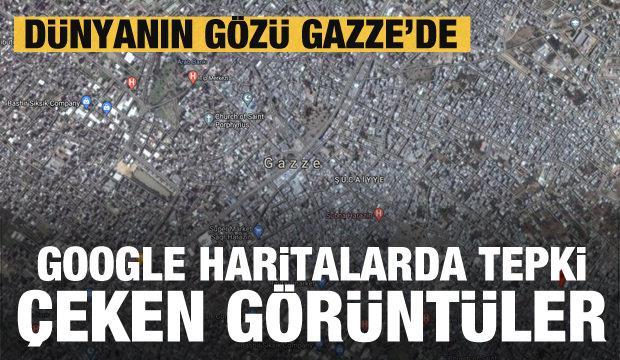 Google Haritalar'da tepki çeken Gazze görüntüleri
