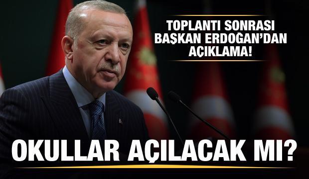 Okullar açılacak mı? Başkan Erdoğan'dan açıklama!